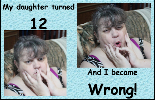 Daughter 12 Mother Wrong